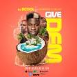 DJ Ecool - Give Dem ft Danagog &Selasi