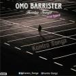 Kentro _ Omo Barister