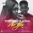 Toby Grey - Na U ft Soma