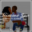 Dj Spinall – Gimme Luv ft Olamide