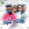 Kelvin Boj – Wyne For Me ft Bracket & Dammy Krane