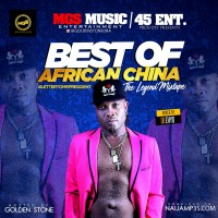 Best Of African China Non-stop mix - Naija Mp3s | Download