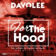 Davolee - For_The_Hood