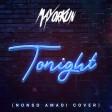 Mayorkun – Tonight (Cover)