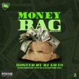 @naijavibe money bag mixtape