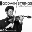 Godwin Strings - Mad Over You (Cover)