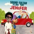 Sound Sultan – Jenifer ft Josh2Funny