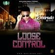 Dexirado - Loose Control_WAPLODGE.NET