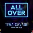 Tiwa Savage – All Over