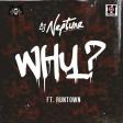 DJ Neptune – WHY ft Runtown
