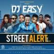 Dj Easy Street Alart vol.2 2017 mixtape