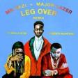 Mr Eazi & Major Lazer – Leg Over (Remix) ft French Montana & Ty Dolla $ign