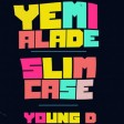 Effyzzie_Music_-_Shakpati_ft_Yemi_Alade_Slimcase_Young_D