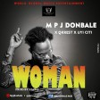 Mpj Donbale - Woman Ft. Qrest X Uyi Citi (Prod By Eazy)