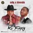 CDQ - Ko Funny ft Davido