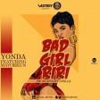 Yonda – Bad Girl Riri ft Mayorkun