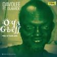 Davolee - Oya Gbeff ft Olamide