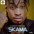 Famous - Skama