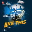 Mr. Raw – Like This