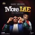 Marz Brown – More Life ft Oritse Femi