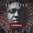 Illbliss – Fireworks