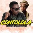 Roberto - Contolola ft Patoranking