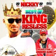 Best Of King Resless Dj Ehyo Mix